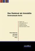 Das Denkmal als Immobilie - Denkmalstudie Berlin
