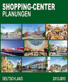 Shopping-Center Planungen 2012-2015 Deutschland