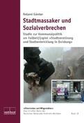 Stadtmassaker und Sozialverbrechen
