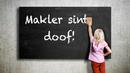 """Makler sint doof"""