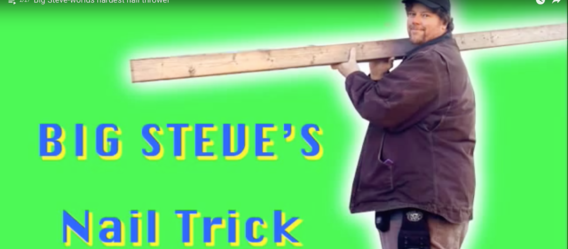 Big Steve nagelt alles
