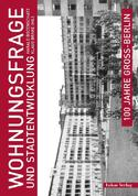 Wohnungsfrage und Stadtentwicklung