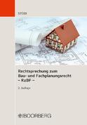 Rechtsprechung zum Bau- und Fachplanungsrecht