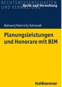 Planungsleistungen und Honorare mit BIM