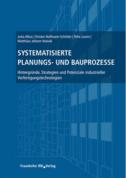 Systematisierte Planungs- und Bauprozesse