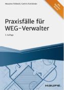 Praxisfälle für WEG-Verwalter