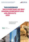 Tagungsband: Sachverstand am Bau - Immobilienbewertung - Holzschutz 2021
